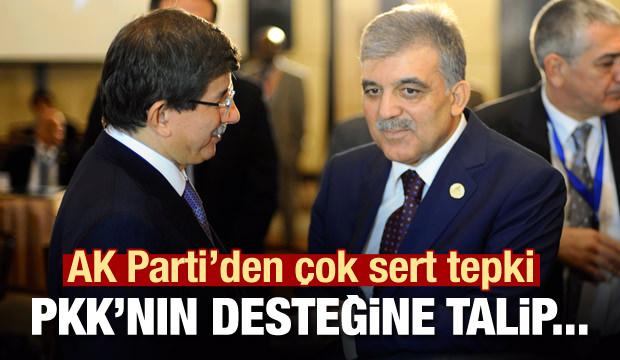 AK Parti'den Gül ve Davutoğlu'na sert tepki: Siz PKK'nın...