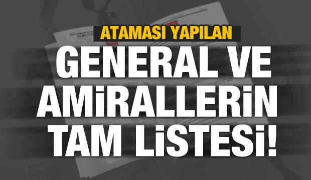 Ataması yapılan general ve amirallerin tam listesi