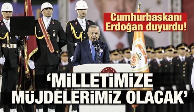 Başkan Erdoğan duyurdu: 'Müjdelerimiz olacak'