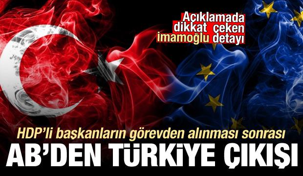 HDP kararı sonrası AB'den Türkiye çıkışı Dikkat çeken İmamoğlu detayı