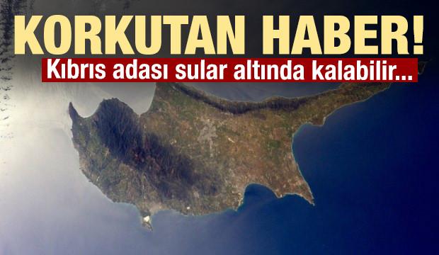 Korkutan haber! Kıbrıs adası yok olabilir!