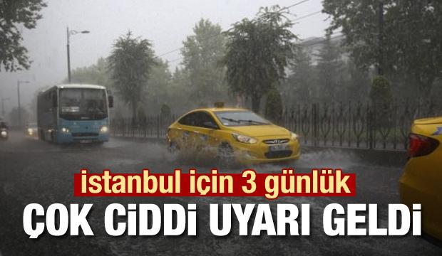 Meteoroloji'den İstanbul için çok kritik uyarı