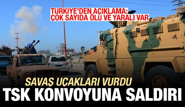 Savaş uçakları TSK konvoyuna saldırdı, vurdular! Türkiye'den açıklama