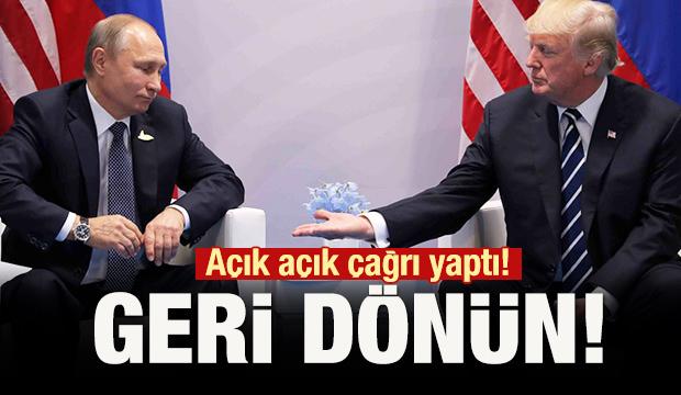 Trump'tan Rusya'ya çağrı: Geri dönün