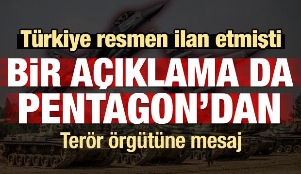 Türkiye resmen ilan etmişti! Bir çıkış da Pentagon'dan! Örgüte mesaj