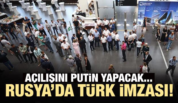 Türkler yaptı! Açılışını Putin yapacak...