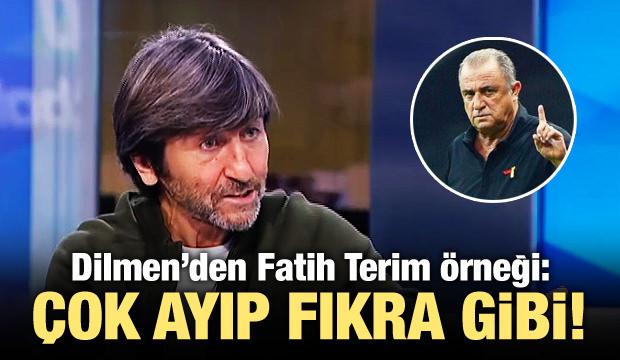 """Dilmen'den Fatih Terim örneği! """"Çok ayıp"""""""