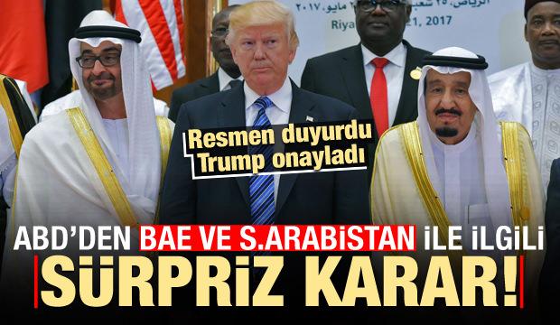 ABD'den sürpriz Suudi Arabistan ve BAE hamlesi!