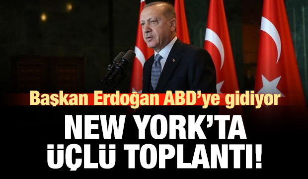 Cumhurbaşkanı Erdoğan ABD'ye gidiyor!
