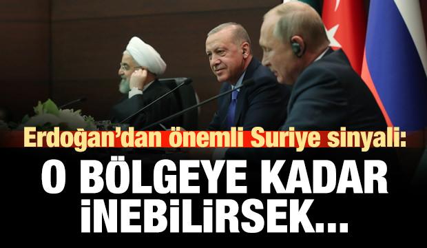 Erdoğan'dan önemli Suriye sinyali: O bölgeye kadar inebilirsek...