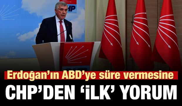 Erdoğan'ın ABD'ye 2 hafta süre vermesine CHP'den ilk yorum!