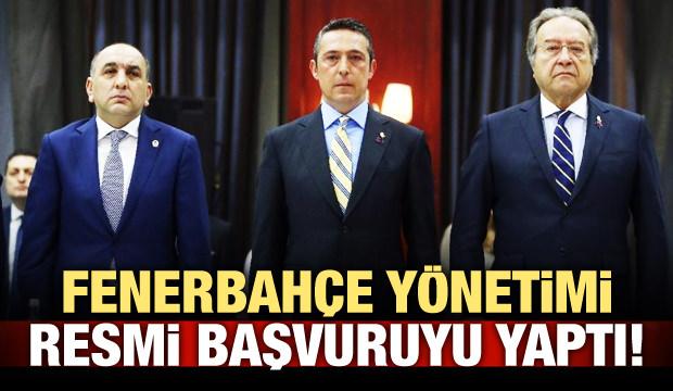 Fenerbahçe resmi başvuruyu yaptı!