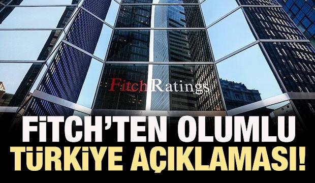 Fitch'ten Türkiye ekonomisi için açıklama