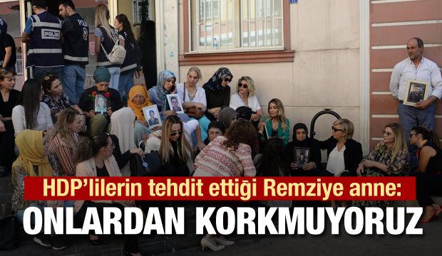 HDP'lilerin  tehdit ettiği anne: Korkmuyoruz