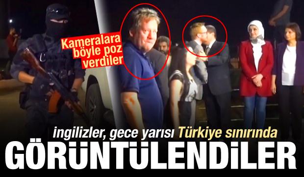 Gülüp poz verdi! İngilizler gece yarısı Türkiye sınırında yakalandı