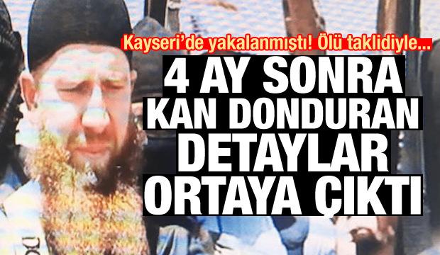 Kayseri'de yakalanmıştı! 4 ay sonra kan donduran detaylar ortaya çıktı