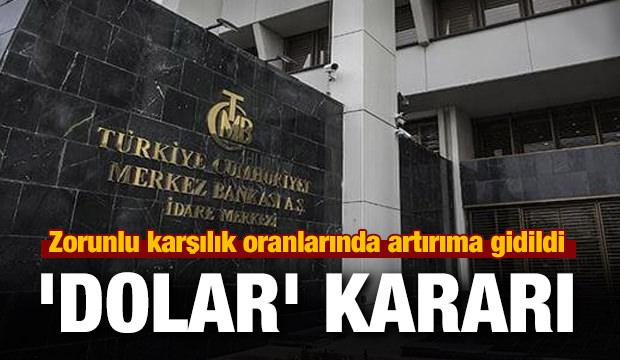 Merkez Bankası'ndan 'dolar' kararı
