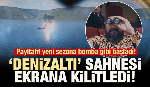 Payitaht'ta geceye damga vuran 'denizaltı' sahnesi!