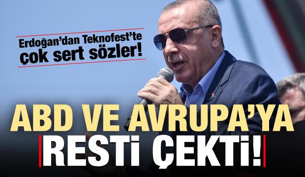 Başkan Erdoğan, ABD ve Avrupa'ya resti çekti!