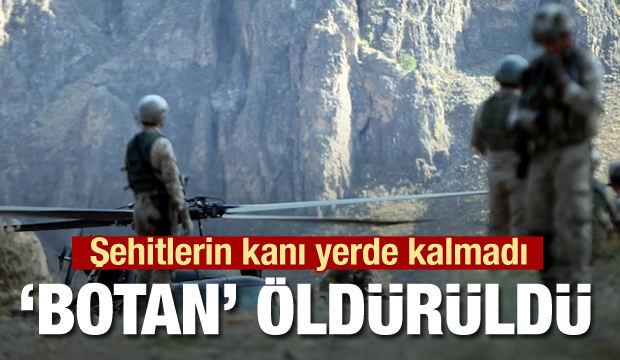 Son dakika haberi: Şehitlerin kanı yerde kalmadı! 'Botan' öldürüldü