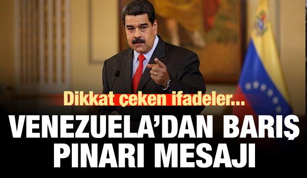 Venezuela'dan Barış Pınarı Harekatı mesajı!