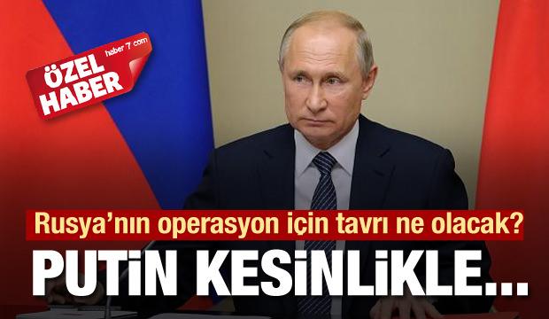 Barış Pınarı Harekatı için Putin'in tavrı ne olacak?
