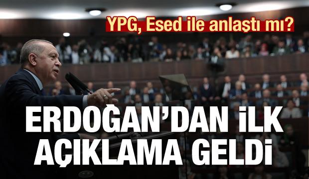 Cumhurbaşkanı Erdoğan ilk kez konuştu! YPG ile Esed anlaştı mı?