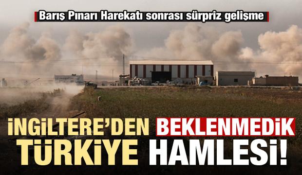 İngiltere'den harekat sonrası beklenmedik Türkiye hamlesi