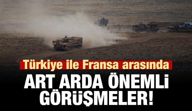 Son dakika haberi: Türkiye ile Fransa arasında kritik görüşmeler!