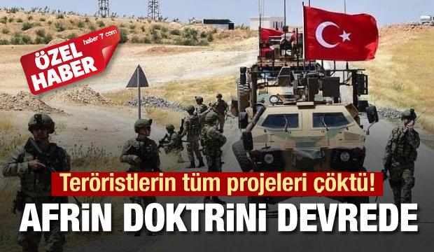 Teröristlerin tüm projeleri çöktü! Afrin doktrini devreye giriyor