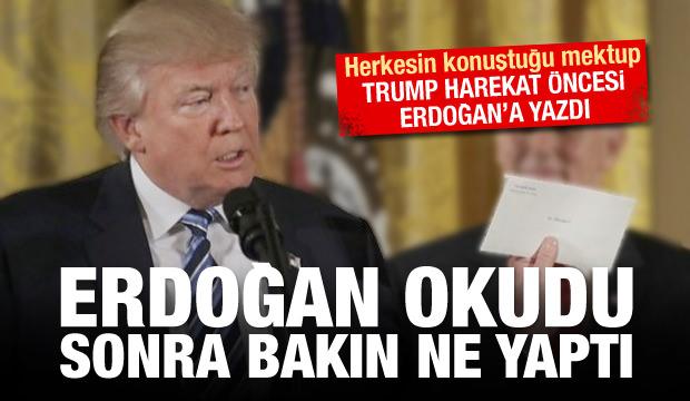 Trump'ın Erdoğan'a yazdığı mektup çöpe atıldı!