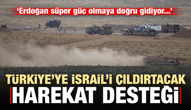 Türkiye'ye İsrail'i çıldırtacak destek: Erdoğan süper güç olma yolunda