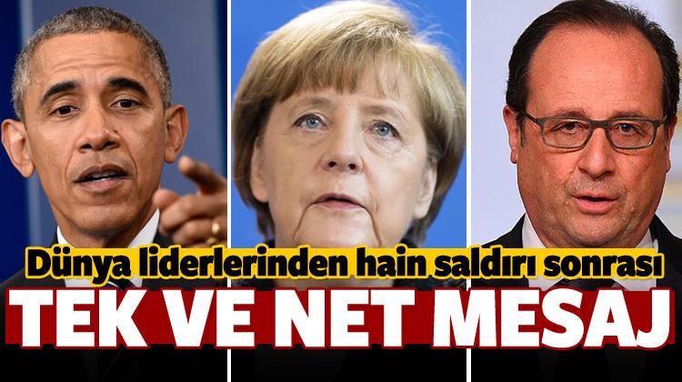 Dünya liderlerinden saldırı sonrası net mesaj