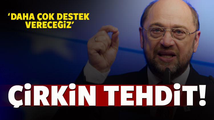 Türkiye düşmanı Martin Schulz'tan açıklama!