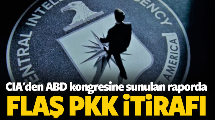 CIA'den ABD kongresinde PKK itirafı