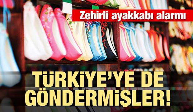 Zehirli ayakkabı alarmı! Türkiye'ye de satmışlar