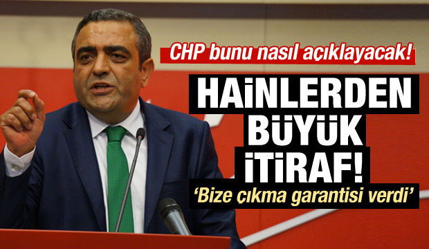 Hainlerden CHP itirafı!