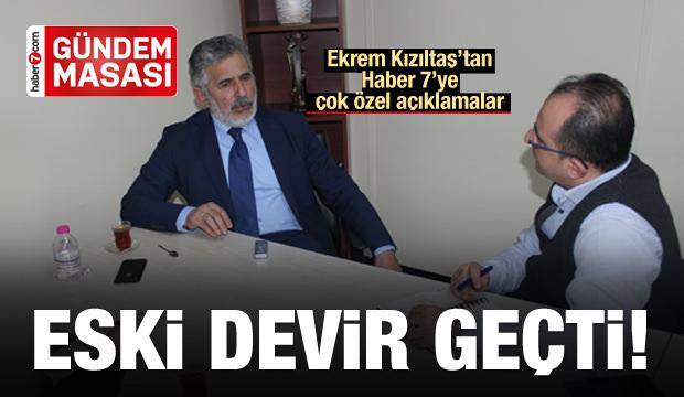 Ekrem Kızıltaş: Eski Türkiye artık geride kaldı
