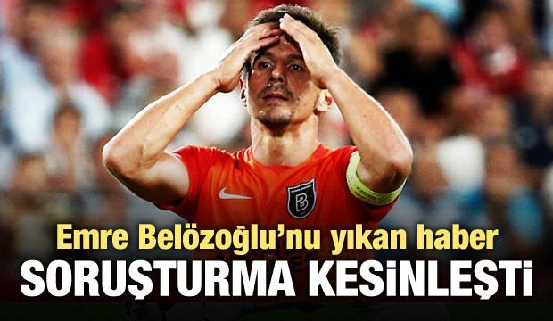 Emre Belözoğlu için FETÖ soruşturması!