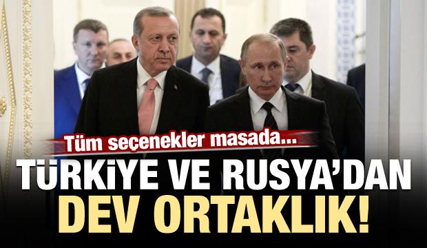 Türkiye ve Rusya'dan dev ortaklık! Seçenekler masada...