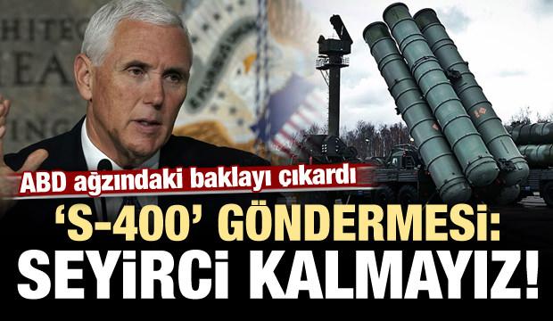 ABD'den S-400 göndermesi: Seyirci kalmayız...