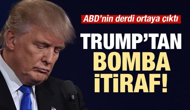 Trump'tan bomba itiraf!
