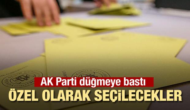 AK Parti harekete geçti! Tek tek özel olarak seçiliyorlar
