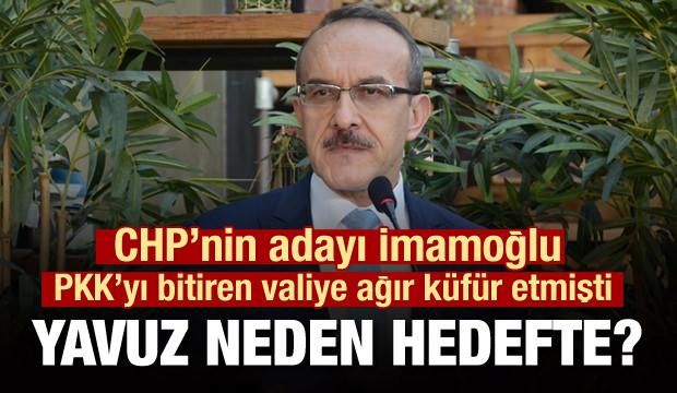 İmamoğlu'nun küfür ettiği vali PKK'yı bitirdiği için de hedefteydi