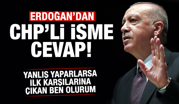 Erdoğan'dan net uyarı: İlk karşılarına çıkan ben olurum