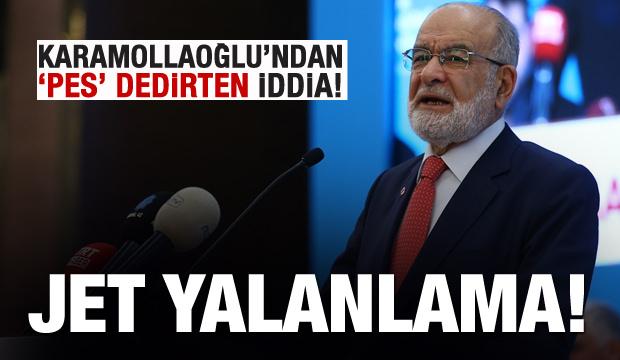 Karamollaoğlu'nun iddiasına jet yalanlama!