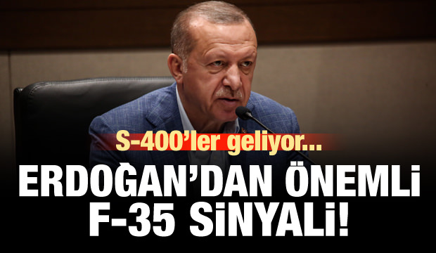 S-400'ler geliyor! Erdoğan'dan önemli F-35 sinyali!