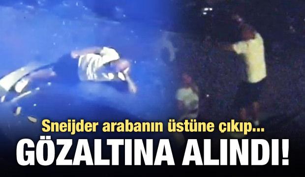 Sneijder gözaltına alındı! Arabanın üstüne çıkıp...