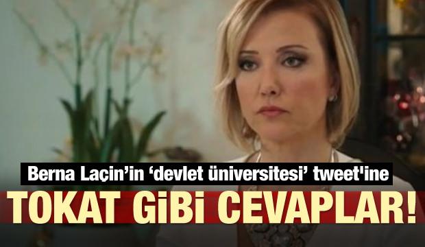 Berna Laçin'in 'devlet üniversitesi' tweet'ine tokat gibi cevaplar