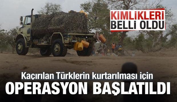 Kaçırılan 4 Türk için operasyon başlatıldı